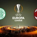 Прогноз на матч Селтик - Милан